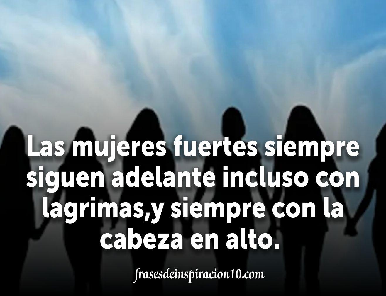 Frases De Mujeres Con Imagenesempoderadas Y Guerreras